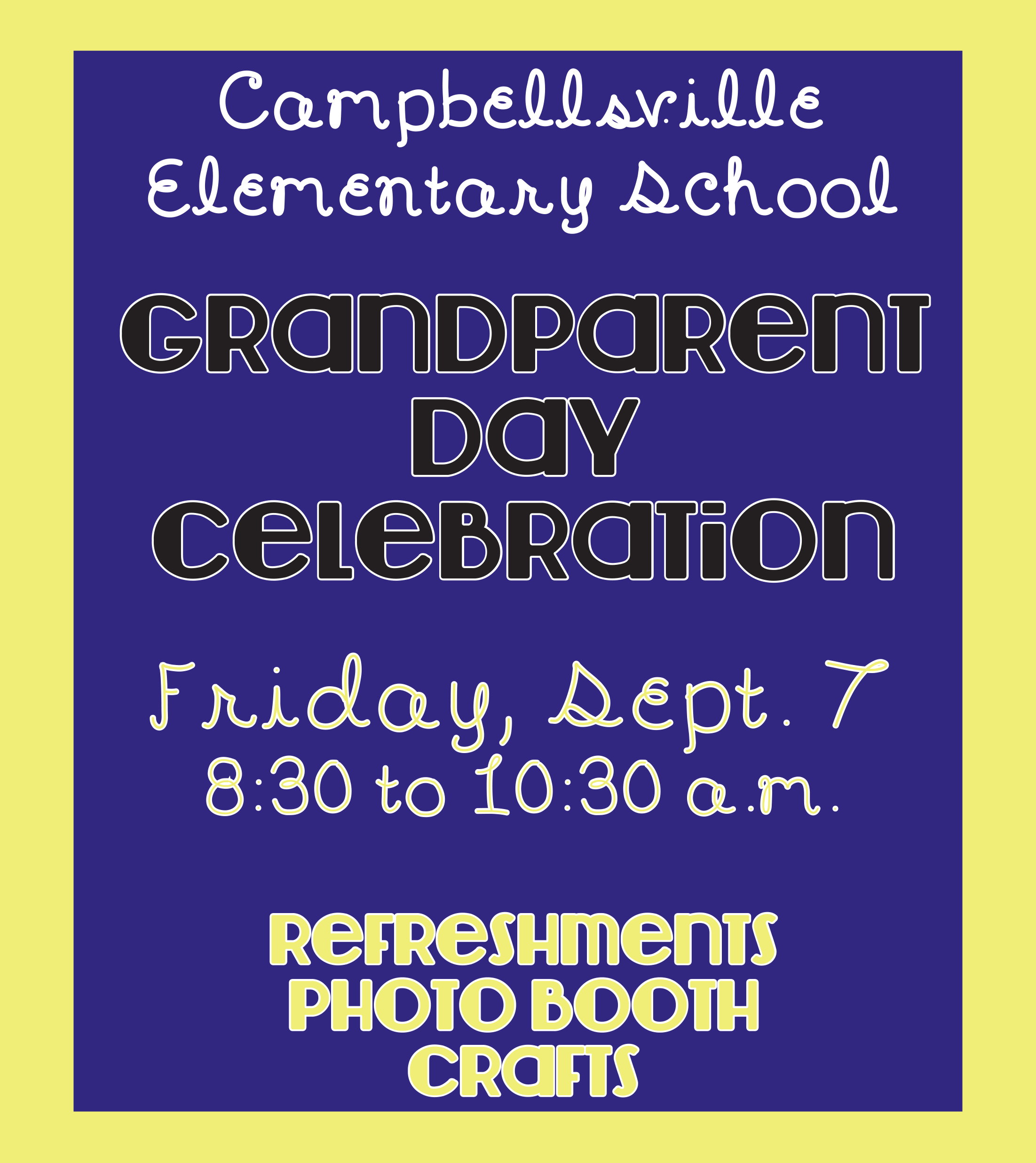 Campbellsville Elementary School will host its annual Grandparent Day celebration on Friday, Sept. 7.    The event will be from 8:30 to 10:30 a.m. in the CES cafeteria.    There will be refreshments, a photo booth and craft.