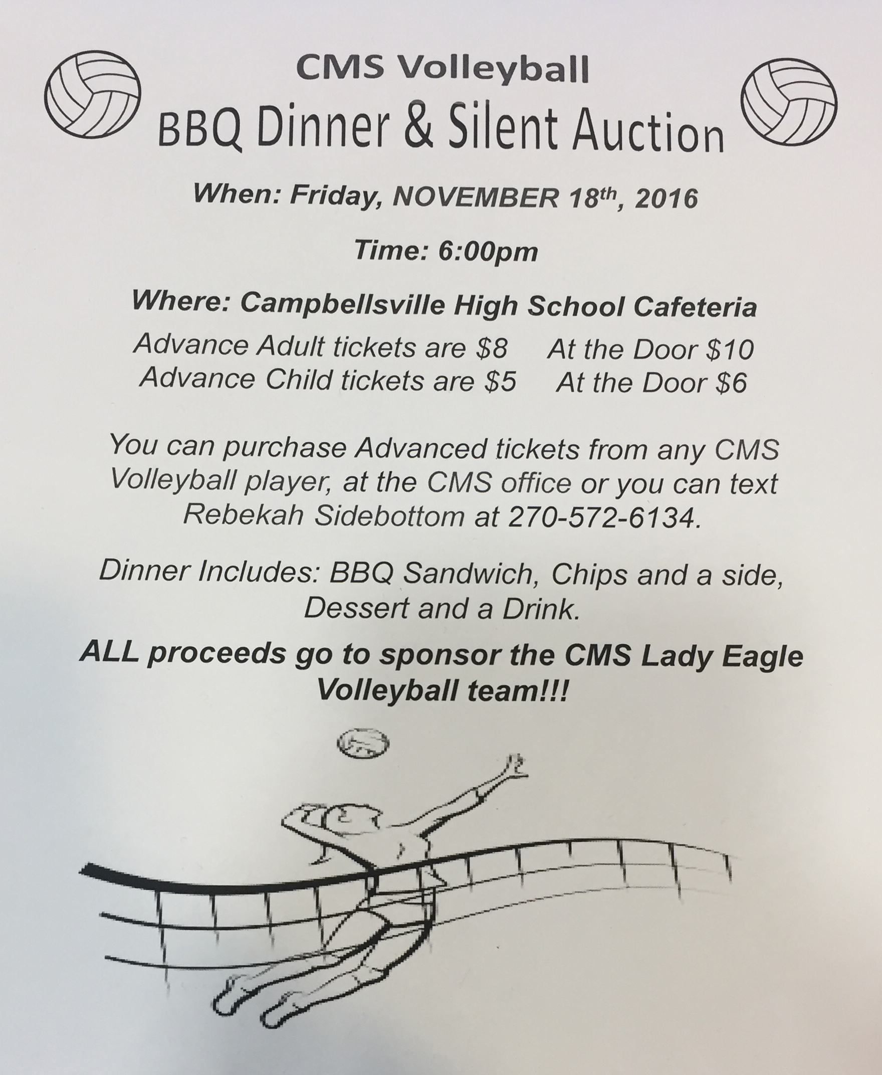 Campbellsville Middle School volleyball team will host a barbecue dinner and silent auction fundraiser on Friday, Nov. 18, at 6 p.m.